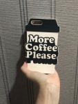 More coffee please bando phone case